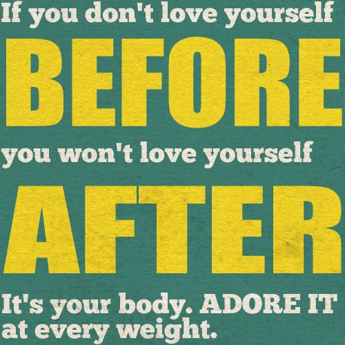 love, love yourself, weight