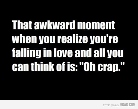 9gag, comedy, falling, falling in love, love, love fuck, love shit, oh crap, quote, text, true