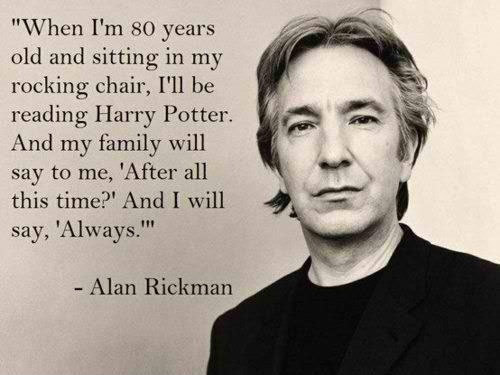 alan rickman, always, black and white, harry potter, severus, snape, text, typography