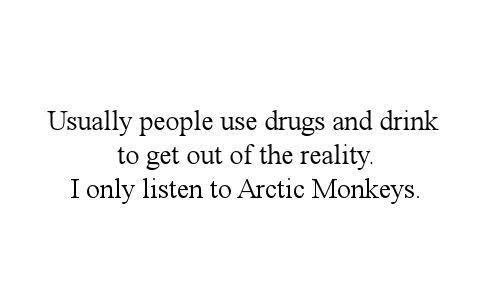 alex turner, alternative, alternative music, arctic, arctic monkeys, art, drink, drugs, indie, music, text, turner, typo, words