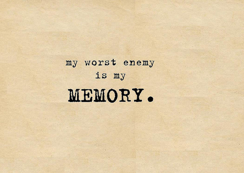 black, enemy, memories, memory, old times, paper, text, worse, worst