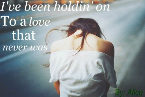 broken, girl, holding on, hurt, love, lyrics, never, photo, photograph, photography, quote, quotes, road, sad, street, was