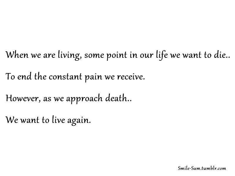 death, life, living, pain, text