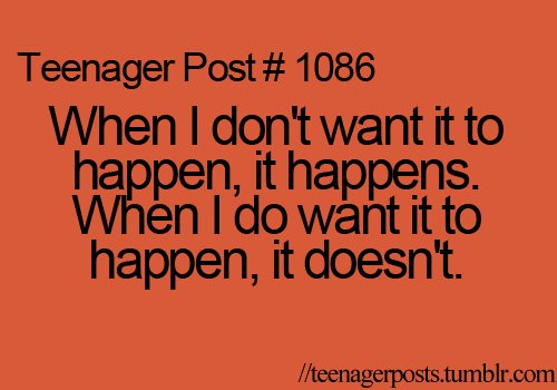 funny, teenager, teenager post, teenager posts, text