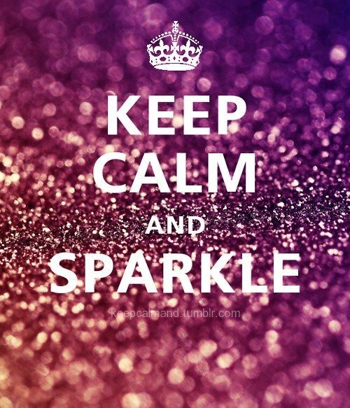 keep calm, pretty, sparkle