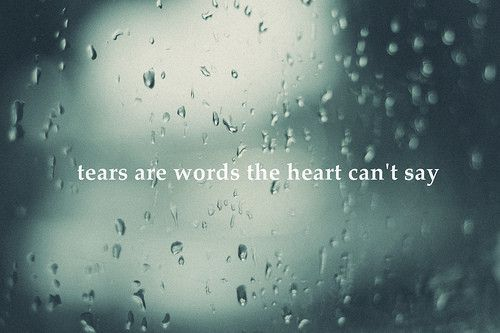 love, quote, rain, tears, text