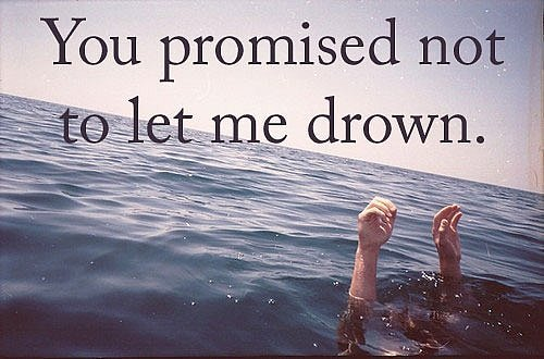 You promised not to let me down