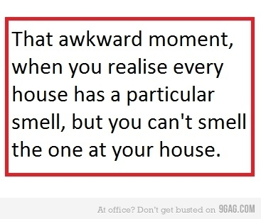 9gag, awesome, awkward, house, lol, text, true, truestory