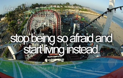 afraid, art, beautiful, before i die, cute, fashion, hot, inspiring, life, live, photography, pink, pretty, quotes, text