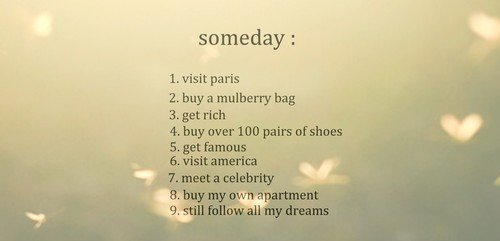 america, dreams, follow, mulberry, paris, photography, shoes, someday, text
