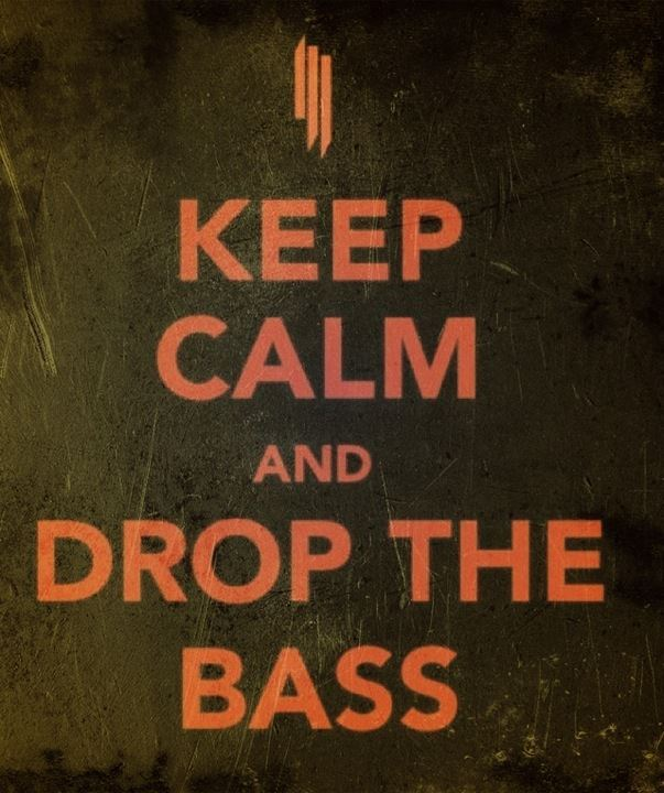 bass, drop the beat, dubstep, grunge, keep calm
