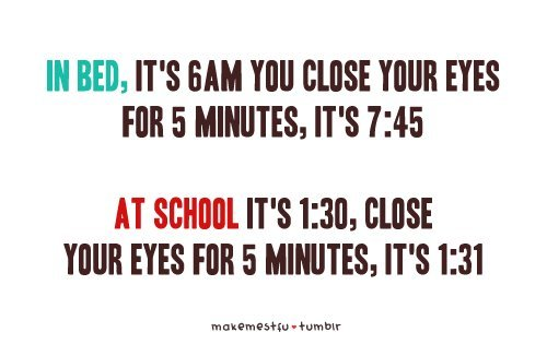 bed, close, eyes, images, makemestfu, minutes, quote, school, typography