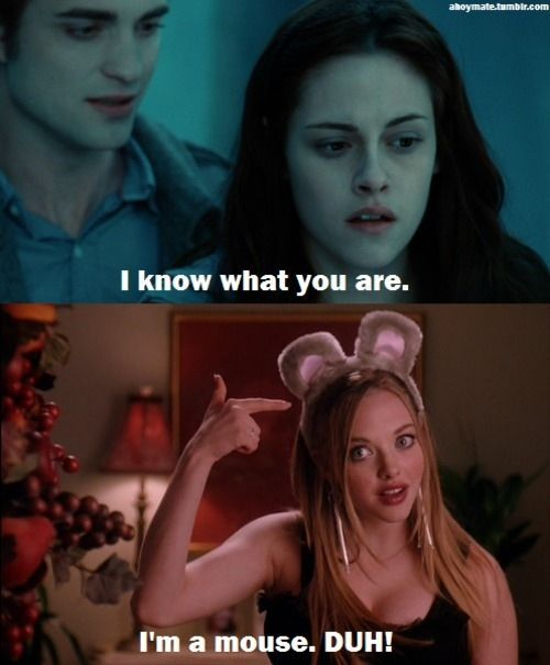 bella, duh, edward, funny, mean girls, mouse, twilight