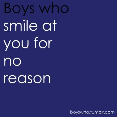 boys, boys who, quote, quotes, reason, smile, text