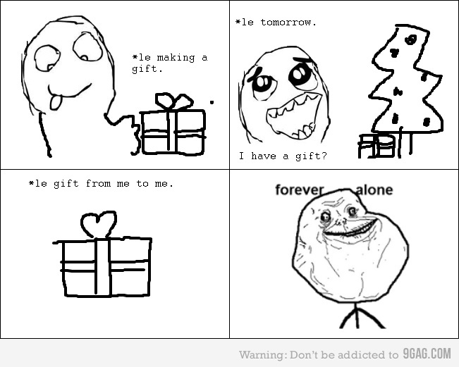 christmas, columns, forever alone, gift, laugh