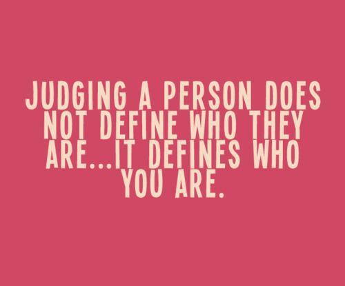 cool, judge, nice, person, quote