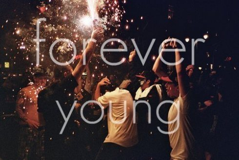 drink, forever young, idgaf, love, reckless, summer, teenagers