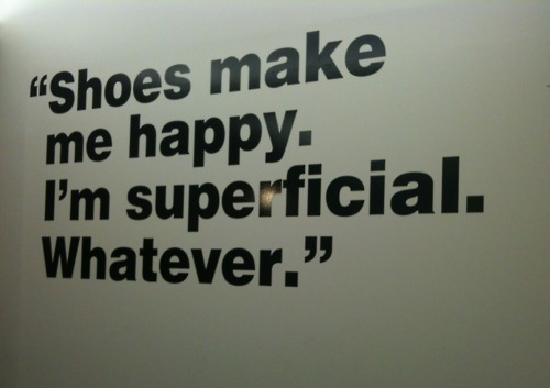 funny, quote, shoes, superficial, text