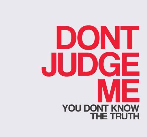 judge, judging, life, quote, quotes